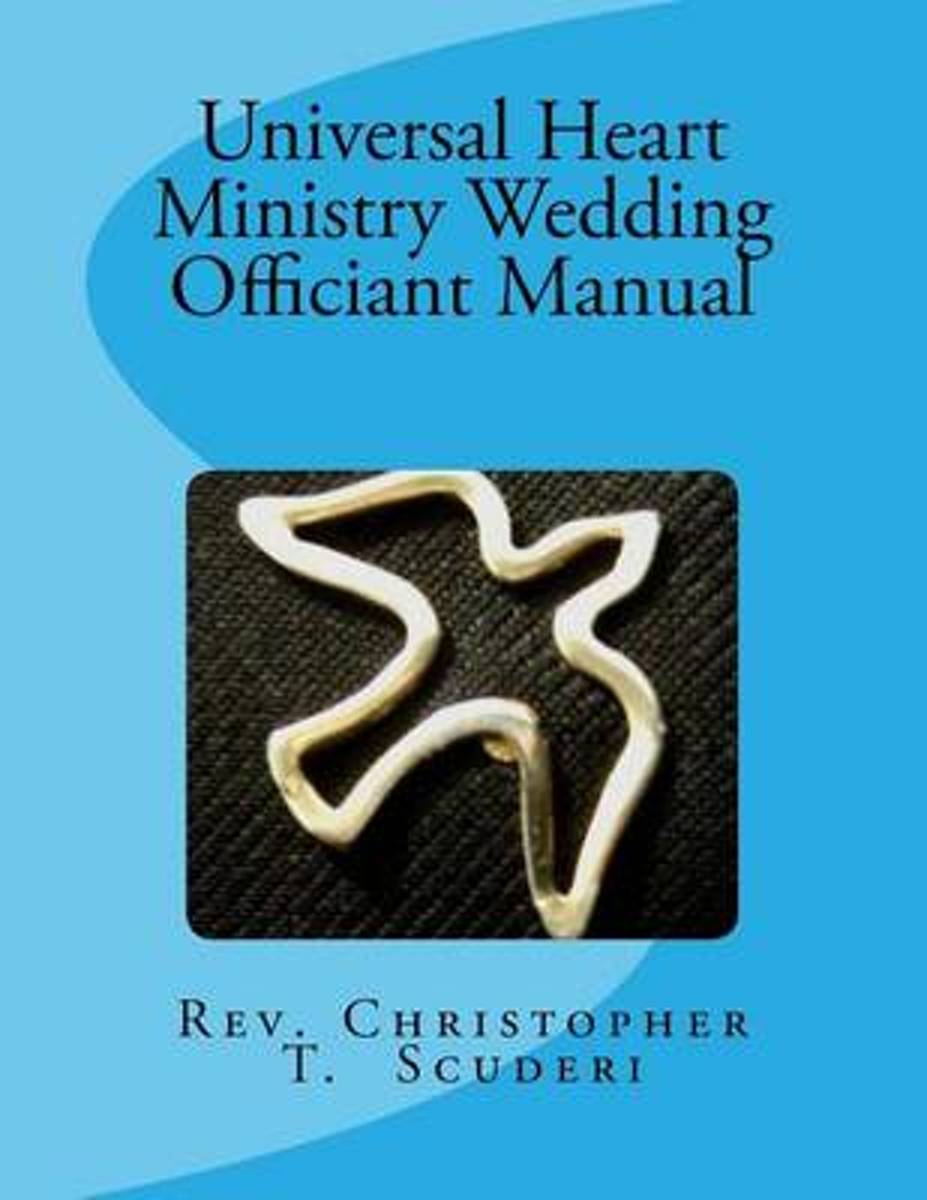 Universal Heart Ministry Wedding Officiant Manual