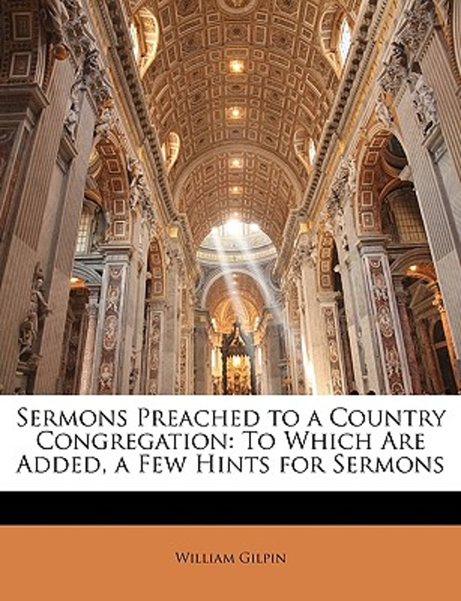 Sermons Preached to a Country Congregation