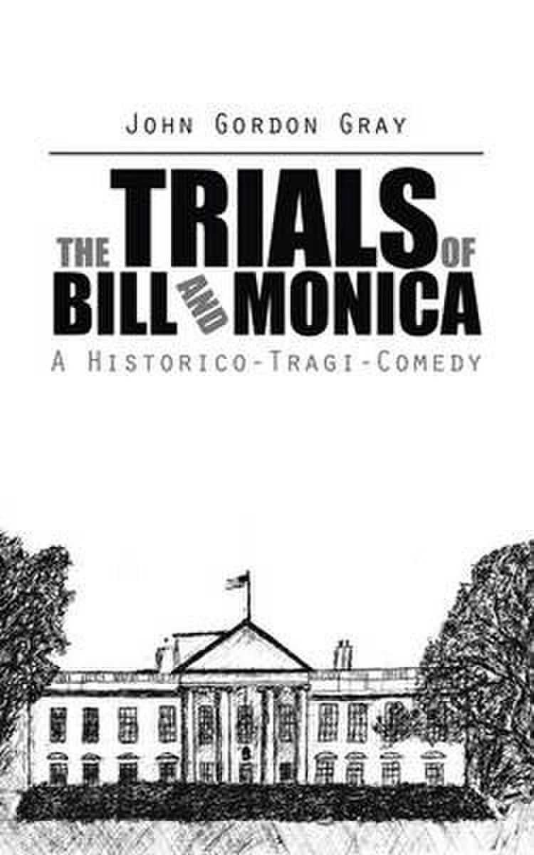 The Trials of Bill and Monica