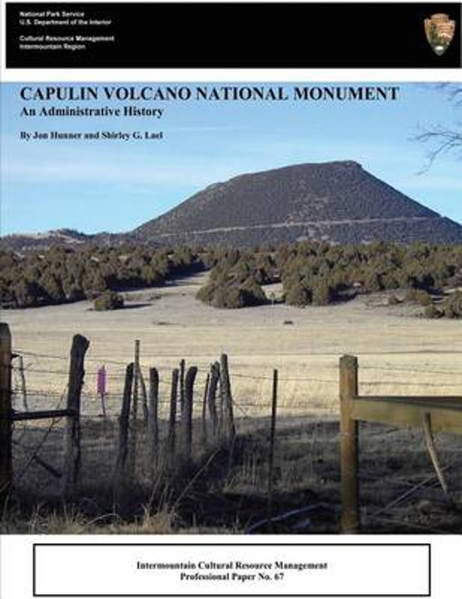 Capulin Volcano National Monument an Administrative History