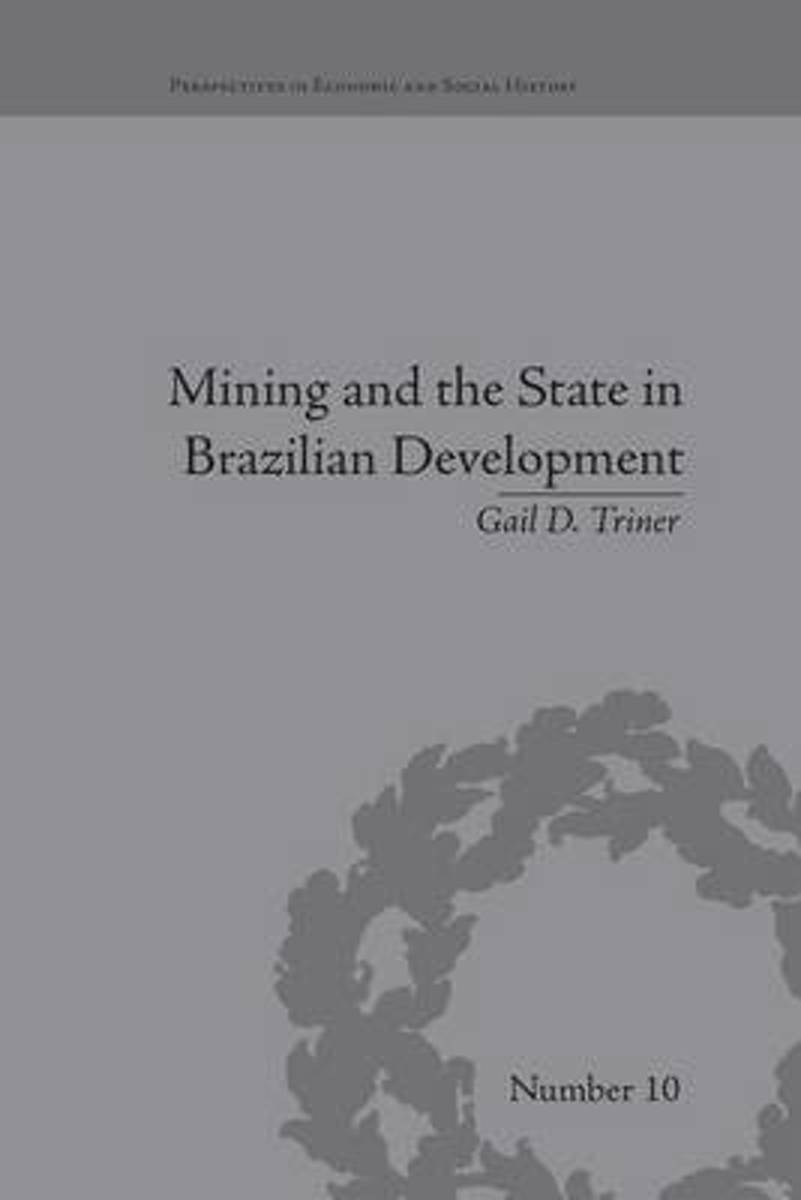 Mining and the State in Brazilian Development