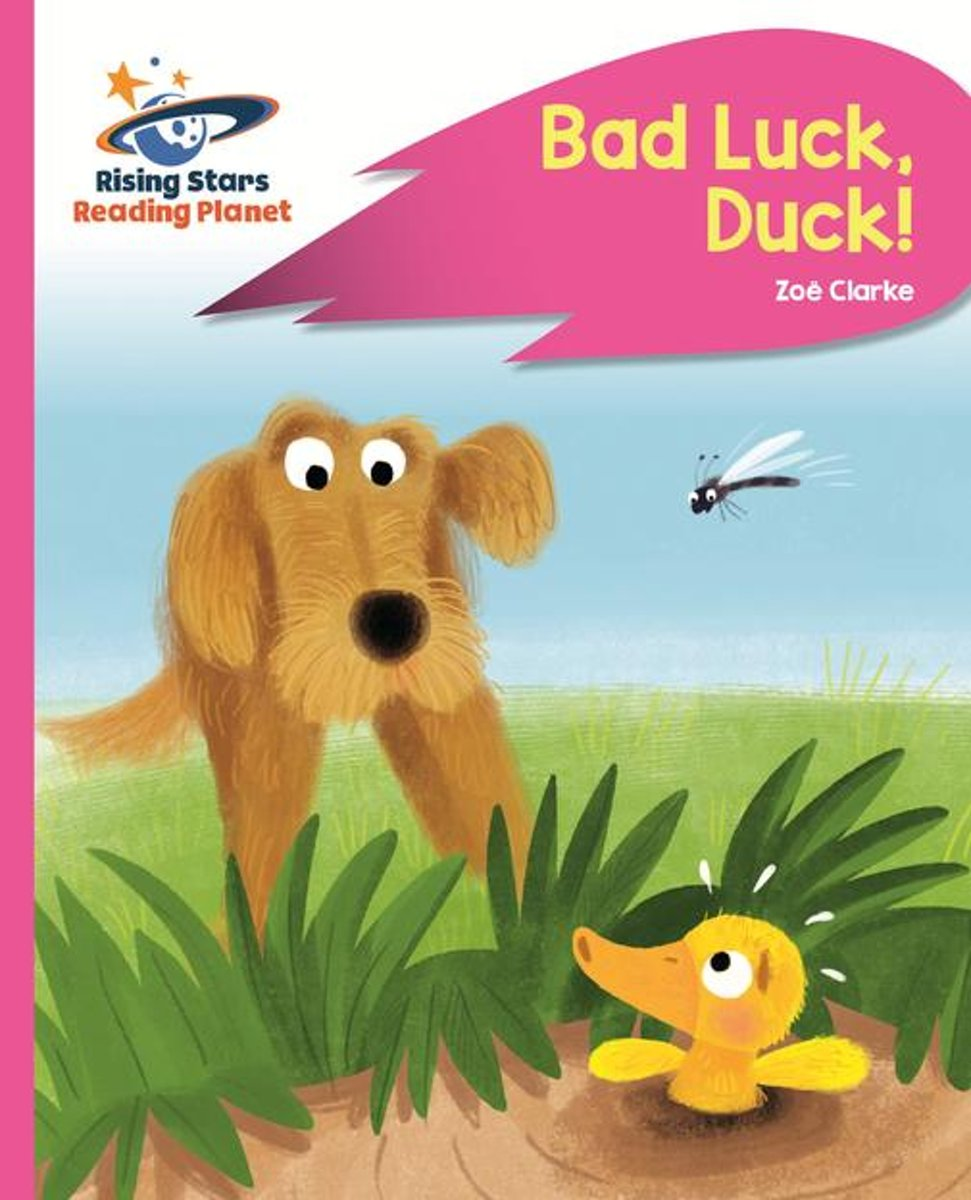 Reading Planet - Bad Luck, Duck! - Pink B: Rocket Phonics