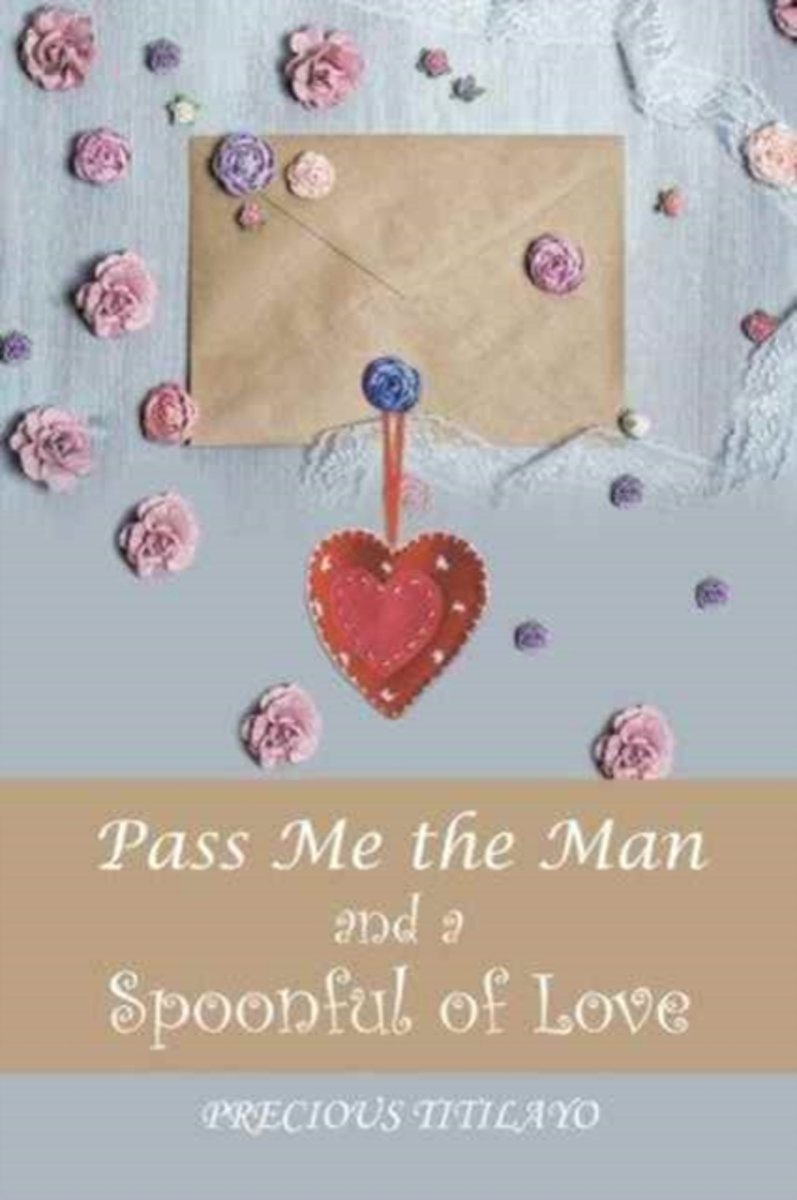 Pass Me the Man and a Spoonful of Love