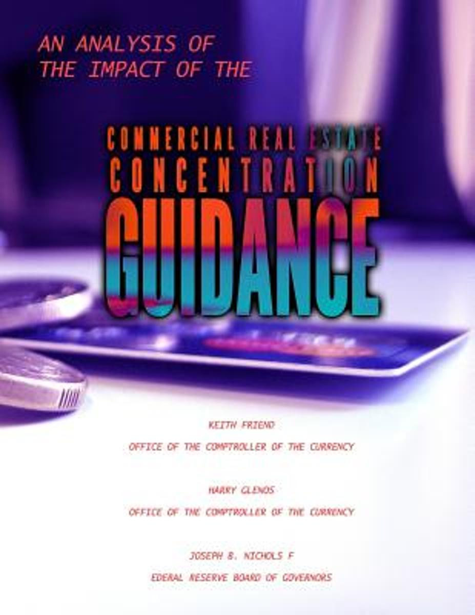 An Analysis of the Impact of the Commercial Real Estate Concentration Guidance