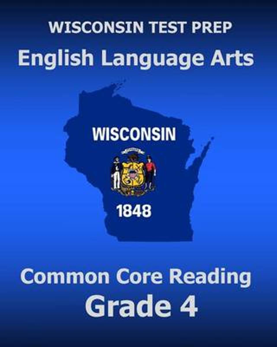 Wisconsin Test Prep English Language Arts Common Core Reading Grade 4