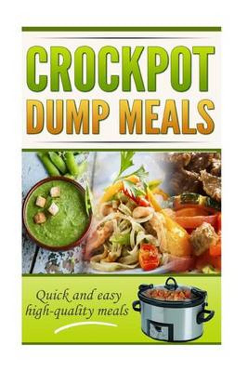 Crockpot Dump Meals Cookbook