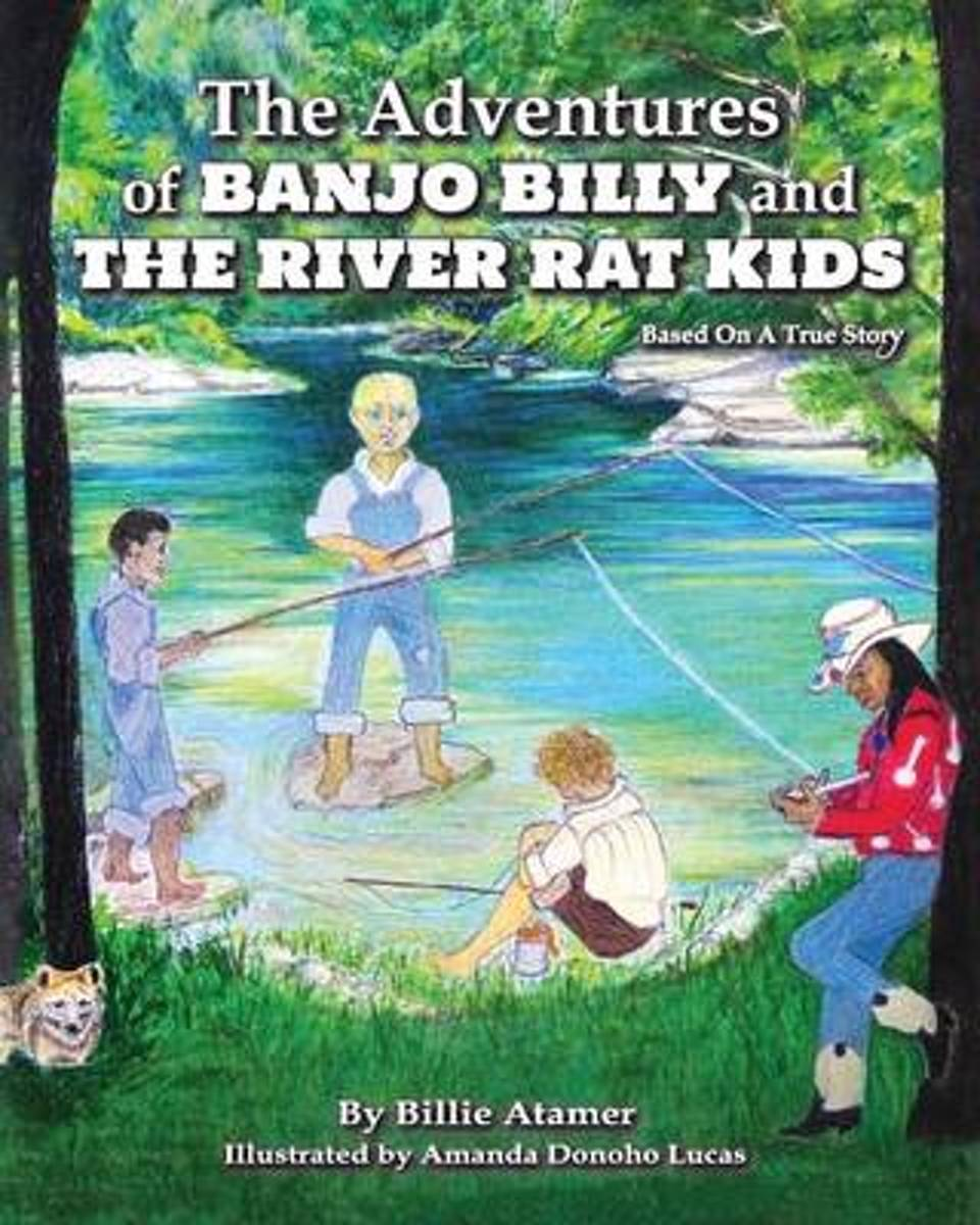 The Adventures of Banjo Billy and the River Rat Kids