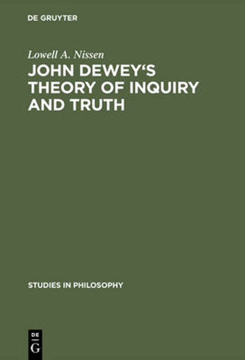 John Dewey's theory of inquiry and truth