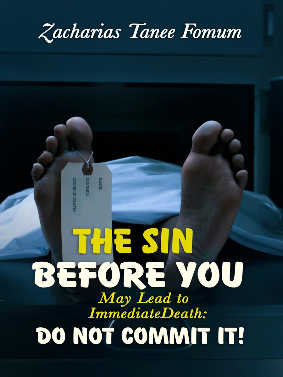 The Sin Before You May Lead To Immediate Death: Do Not Commit It!