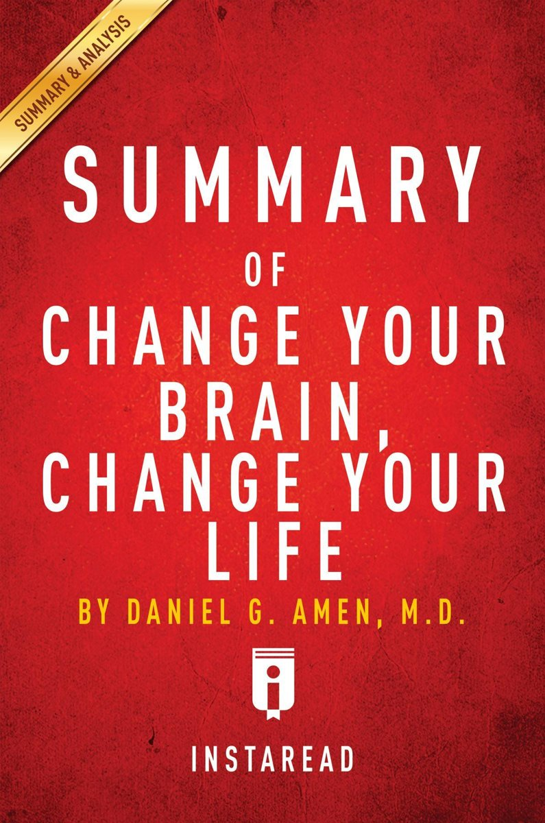 Guide to Daniel G. Amen's, MD Change Your Brain, Change Your Life by Instaread