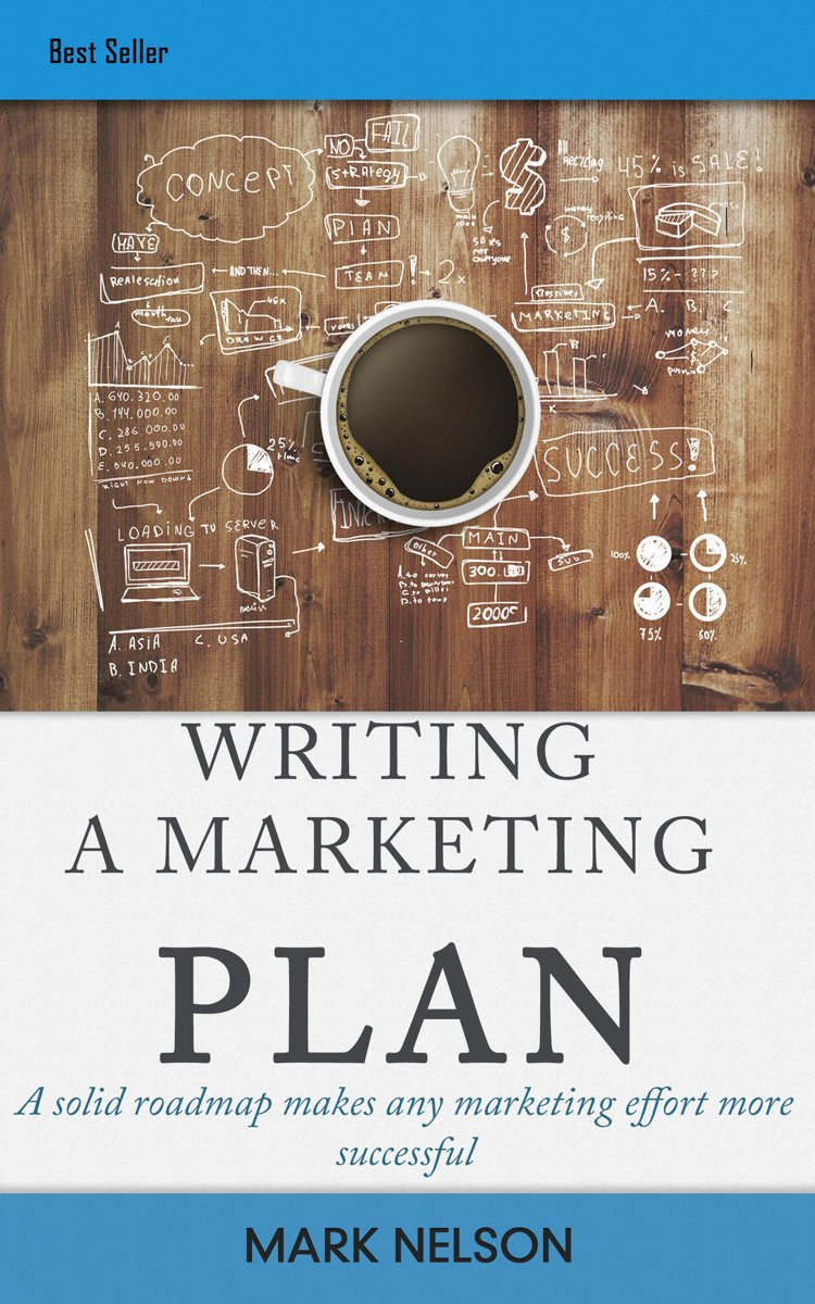 Writing A Marketing Plan: A Solid Roadmap Makes Any Marketing Effort More Successful