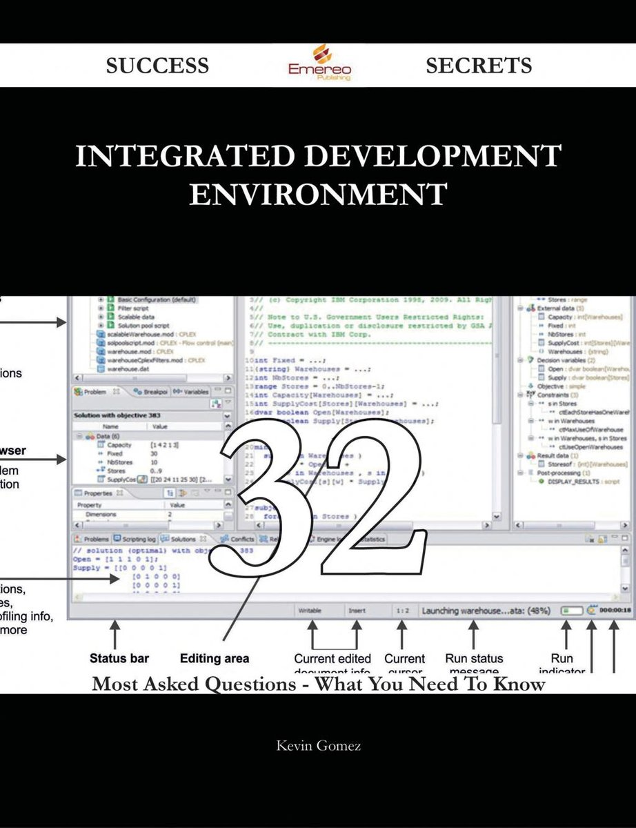 integrated development environment 32 Success Secrets - 32 Most Asked Questions On integrated development environment - What You Need To Know