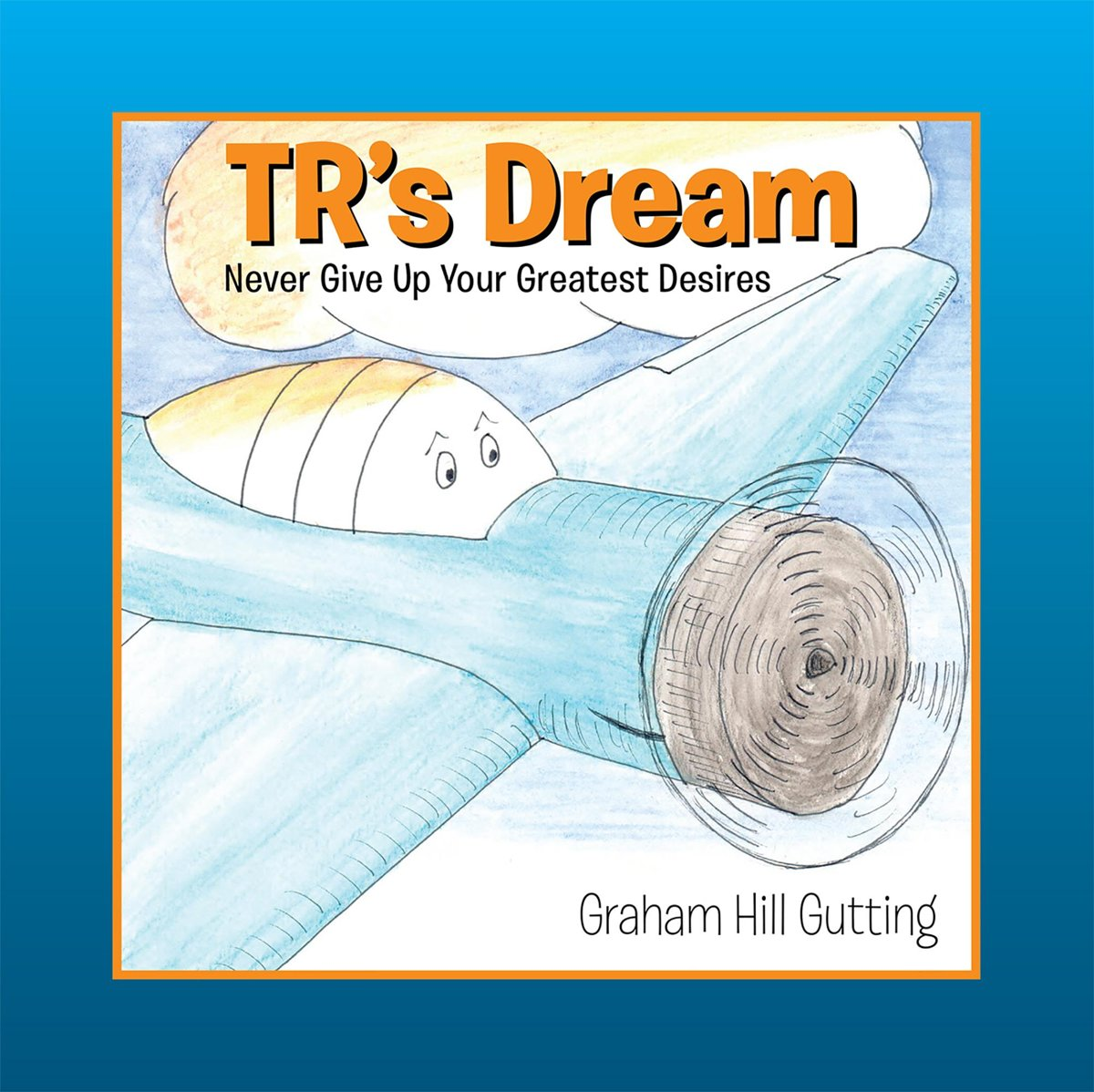 TR's Dream: Never Give Up Your Greatest Desires
