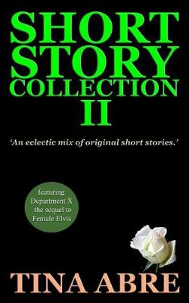Short Story Collection II