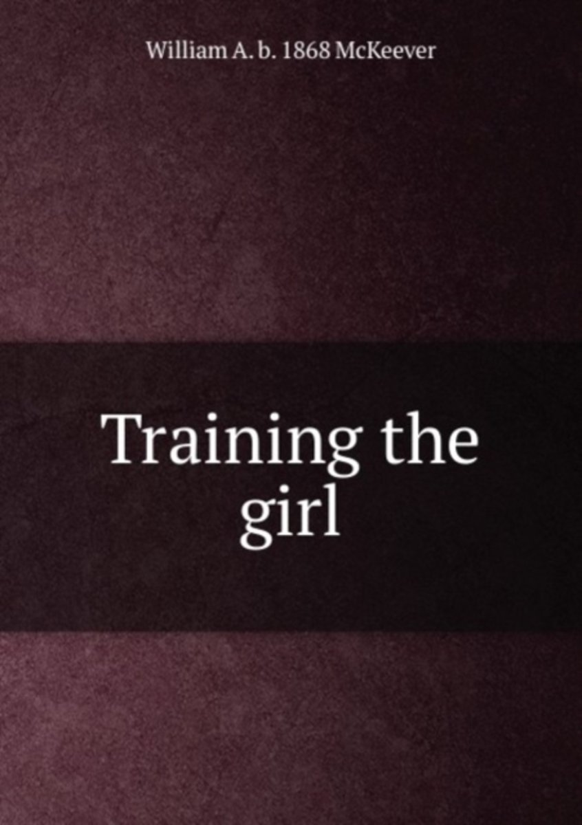 Training the Girl