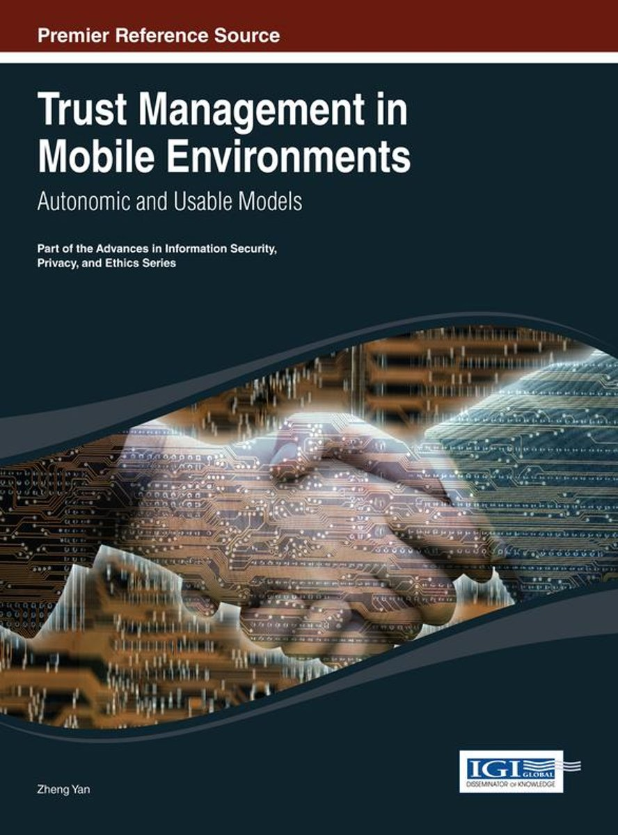 Trust Management in Mobile Environments