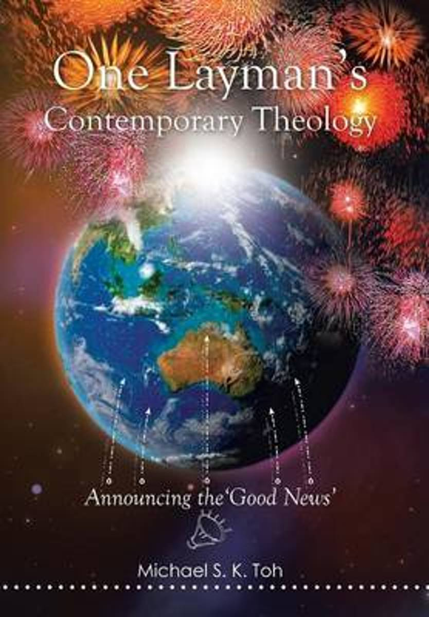 One Layman's Contemporary Theology