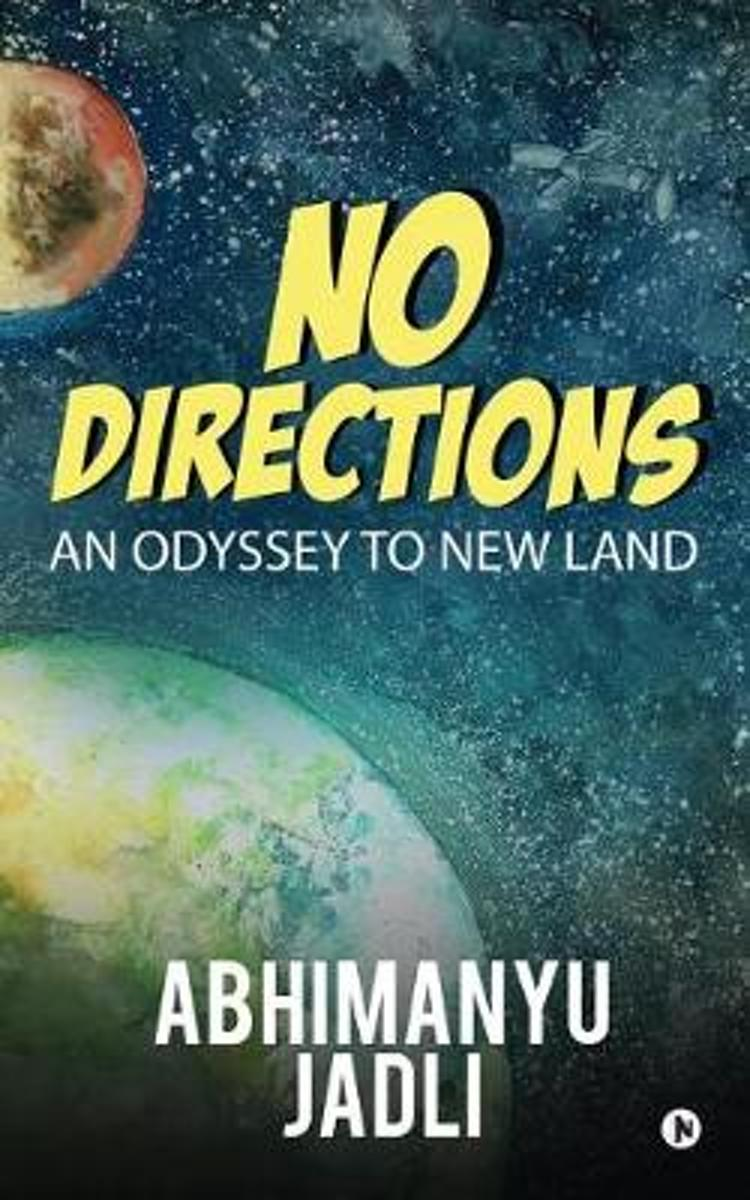 No Directions: An Odyssey to New Land
