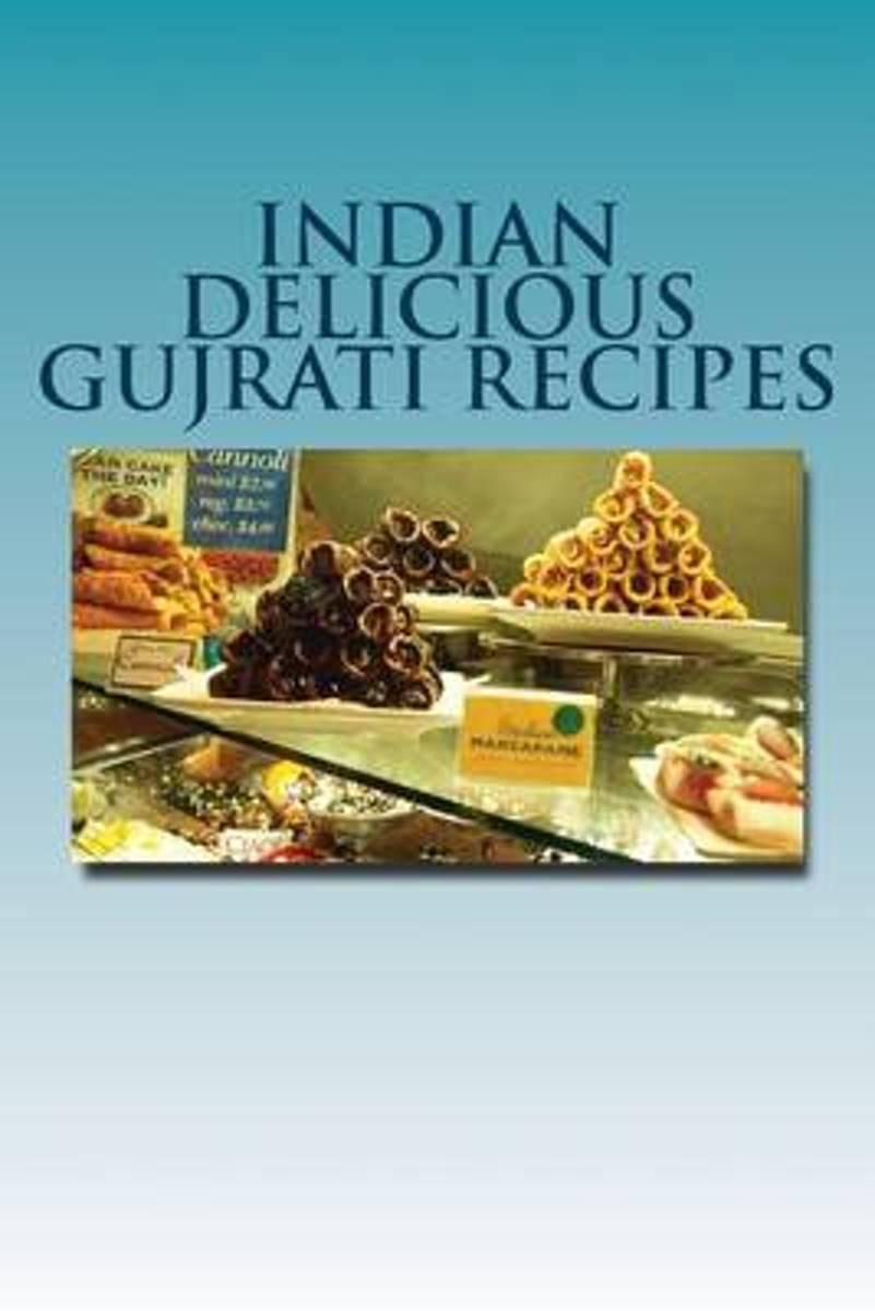 Indian Delicious Gujrati Recipes