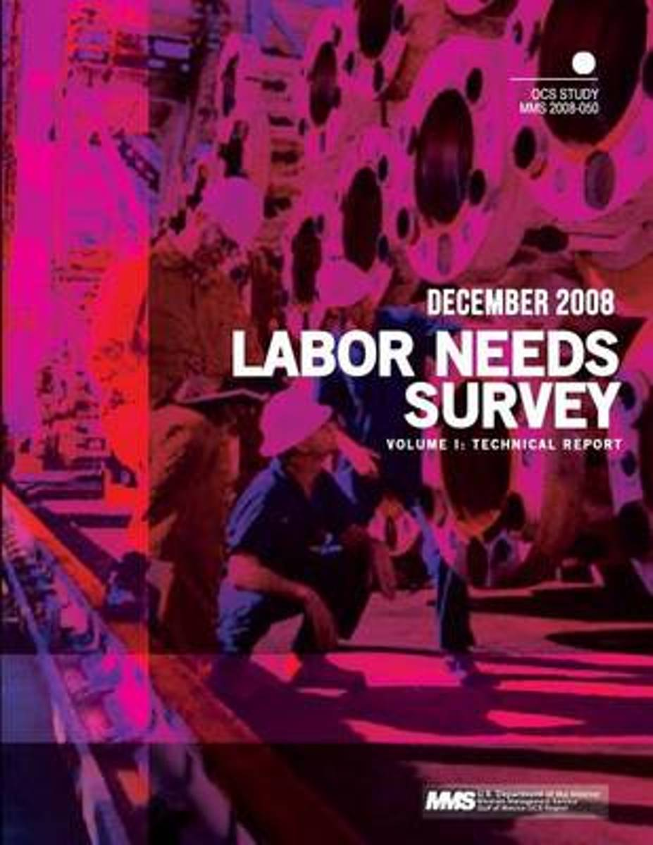 Labor Needs Survey Volume I