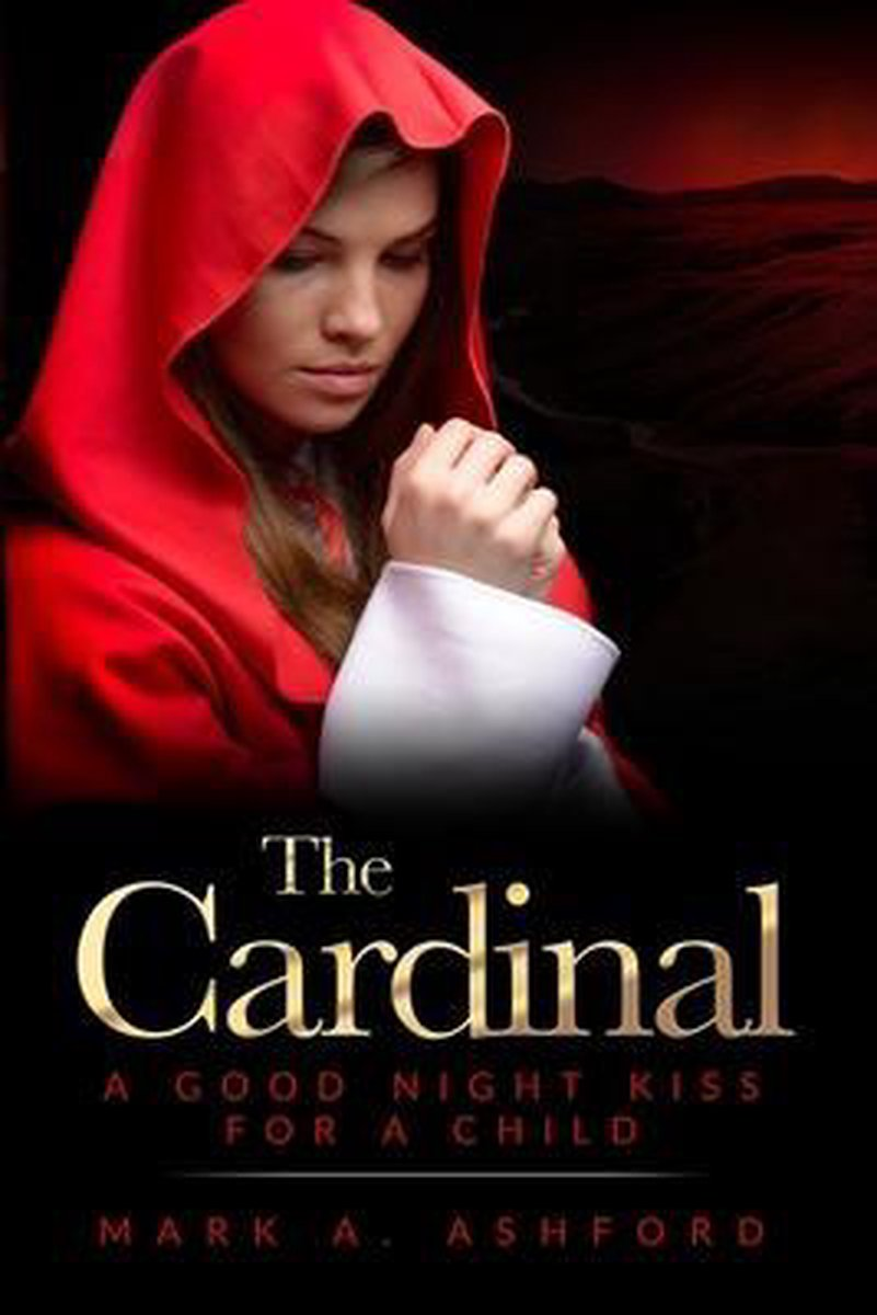 The Cardinal - A Good Night Kiss for a Child