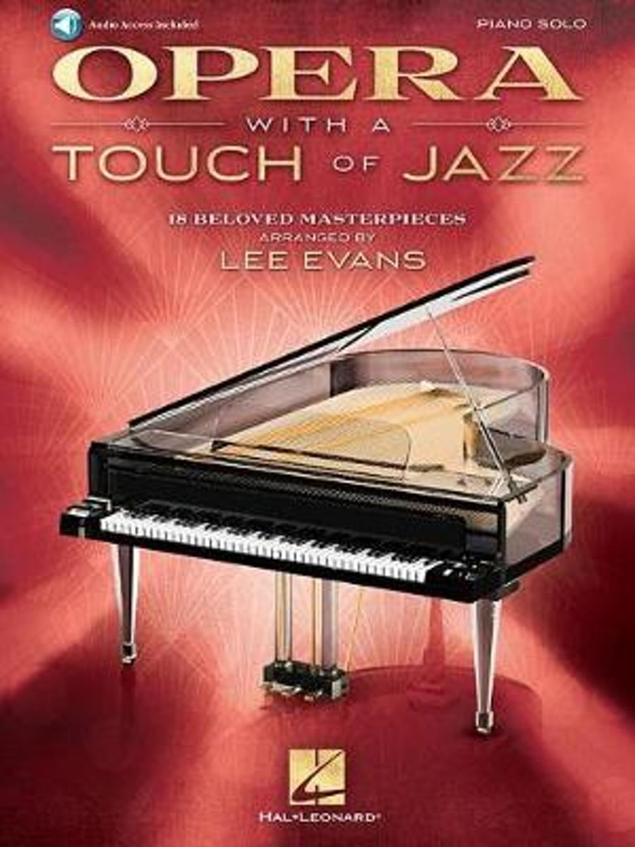 Opera with a Touch of Jazz