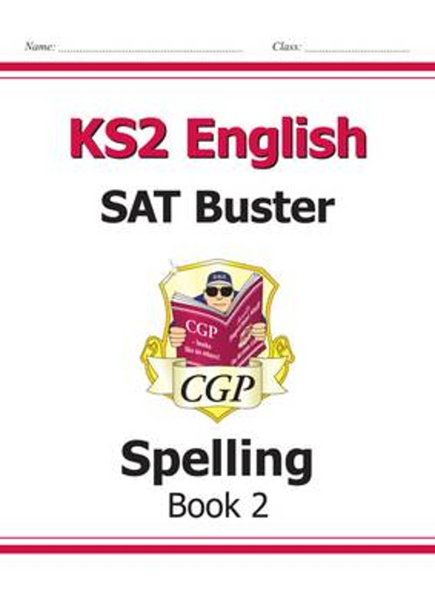 KS2 English SAT Buster - Spelling Book 2 (for tests in 2018 and beyond)