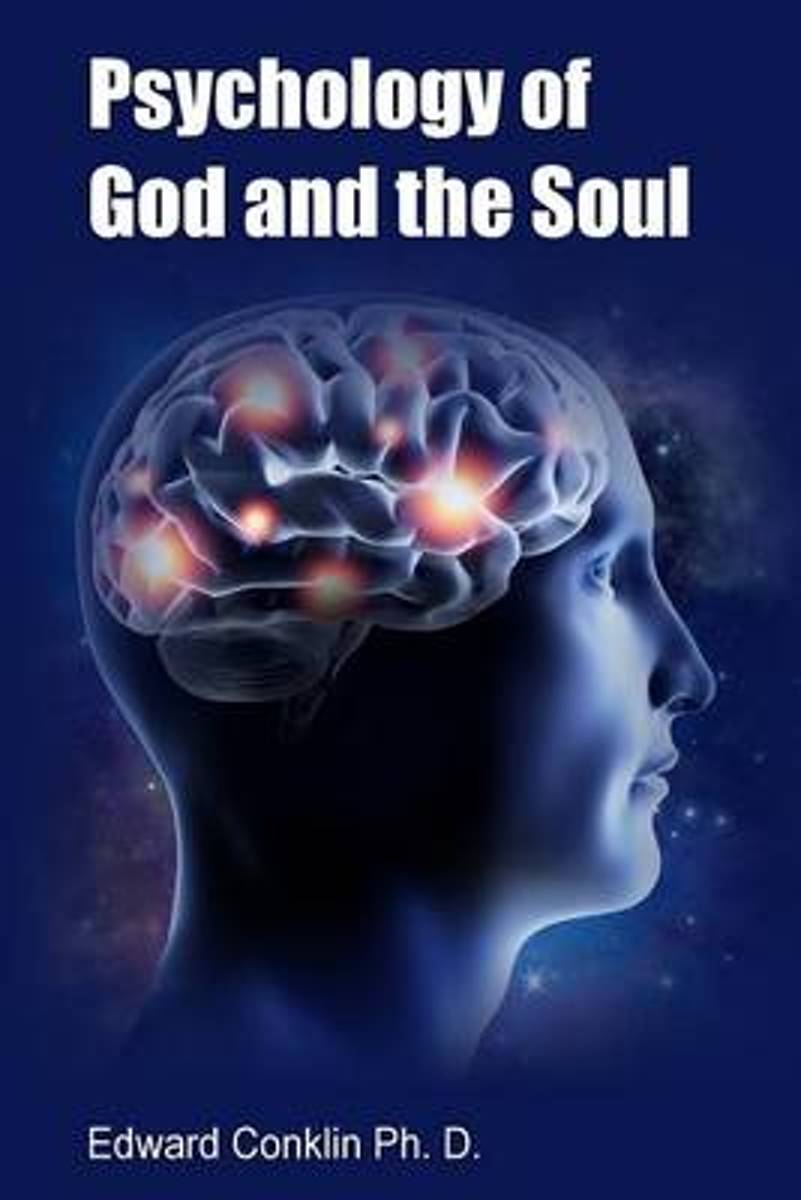 Psychology of God and the Soul
