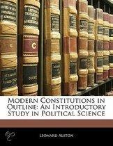 Modern Constitutions In Outline