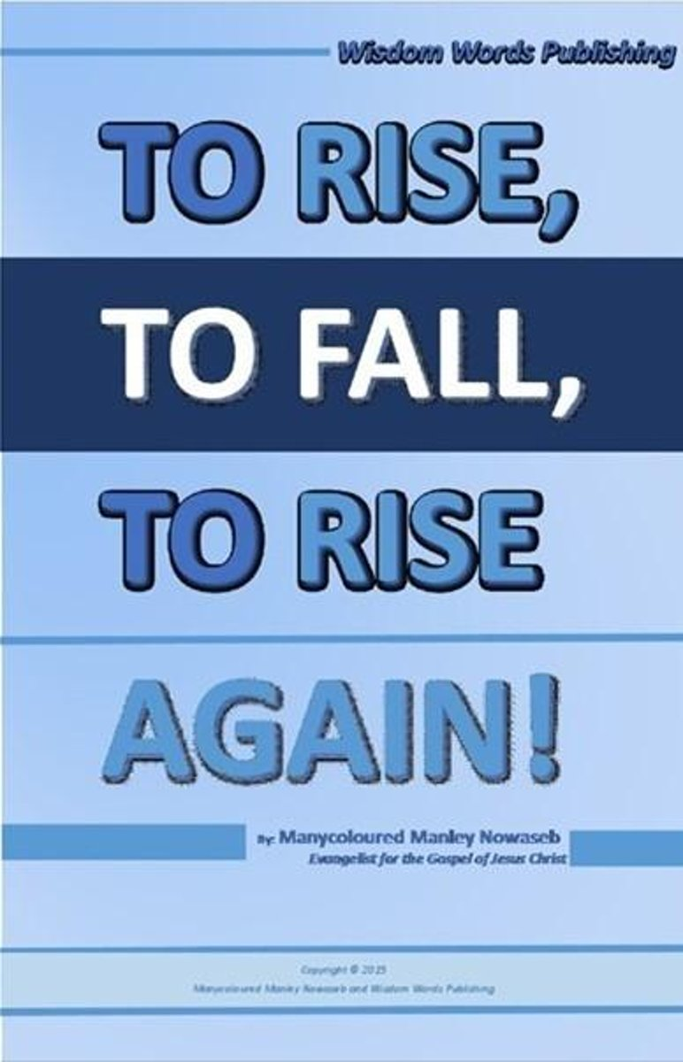 To Rise To Fall To Rise Again!