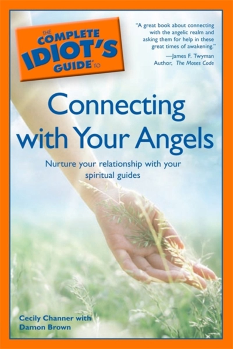 The Complete Idiot S Guide To Connecting With Your Angels