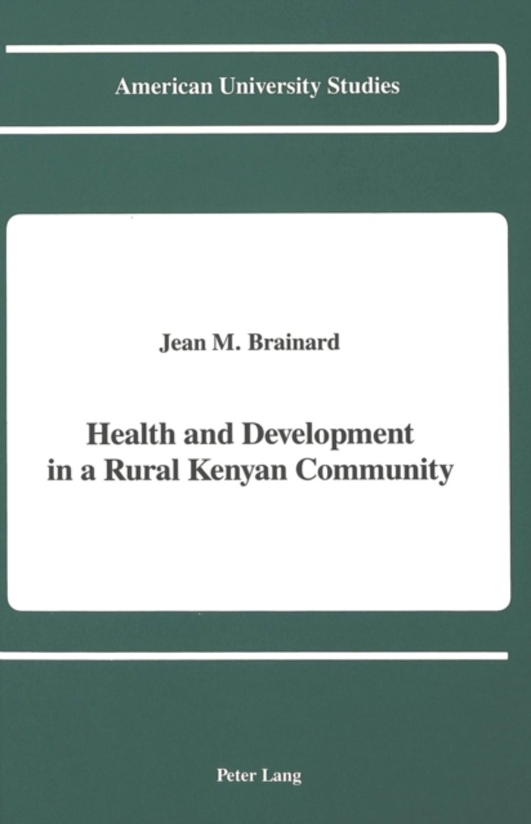 Health and Development in a Rural Kenyan Community