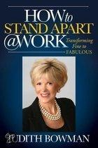 How to Stand Apart @ Work