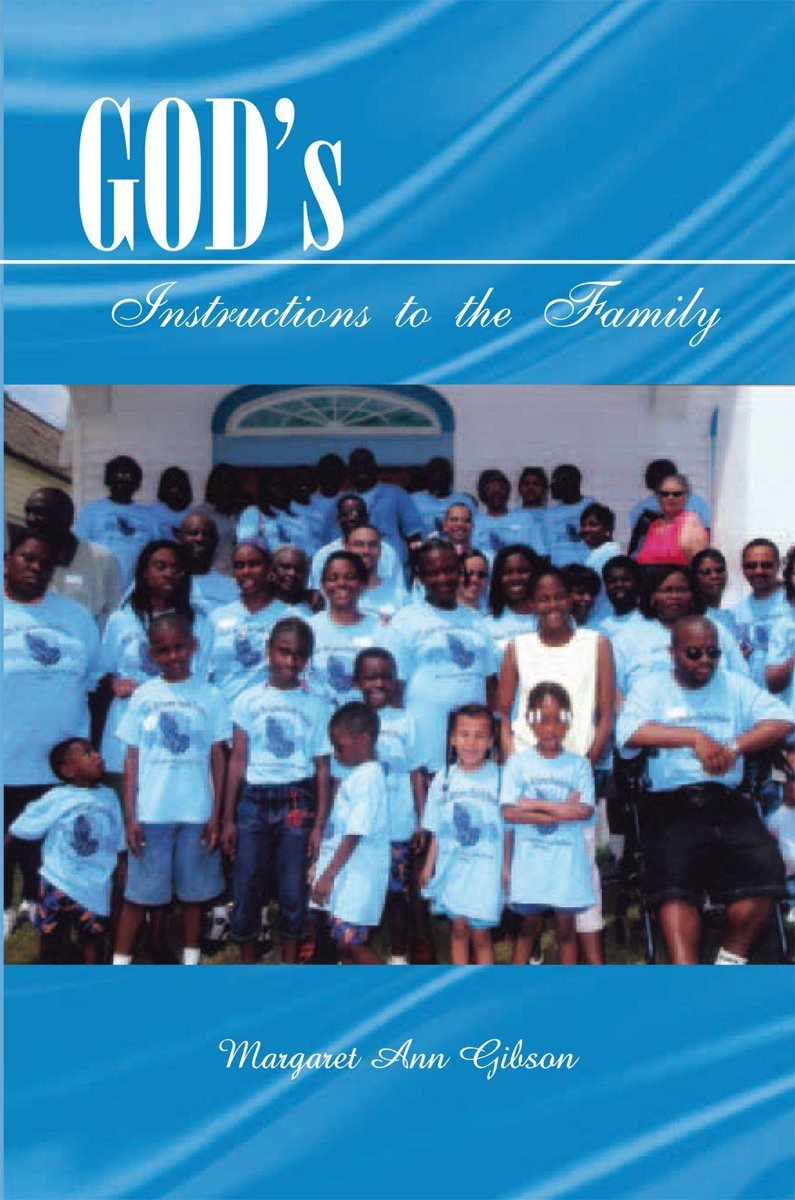 God¡¦S Instructions to the Family