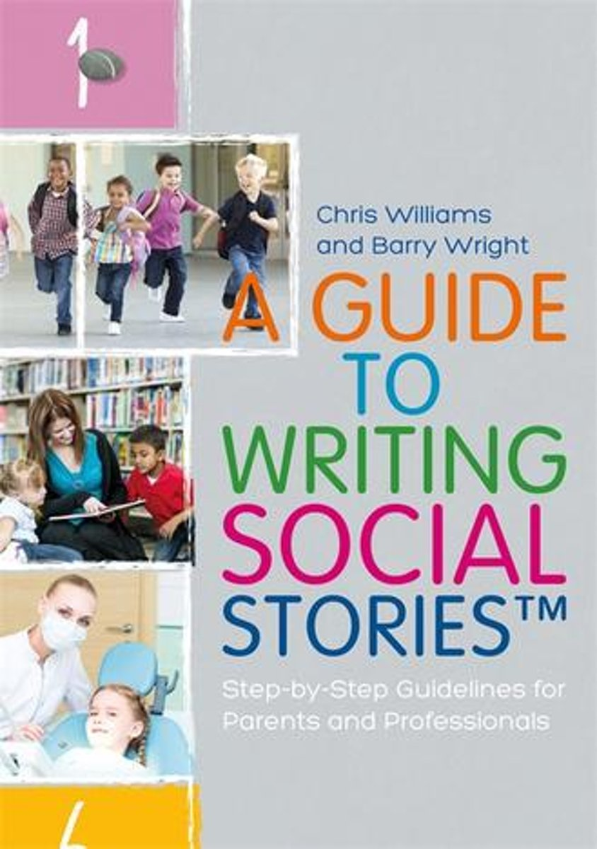A Guide to Writing Social Stories™