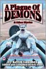 A Plague Of Demons And Other Stories