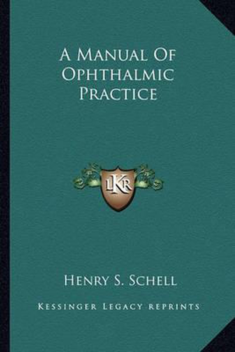 A Manual of Ophthalmic Practice