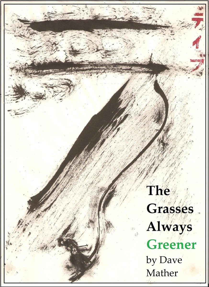 The Grasses Always Greener