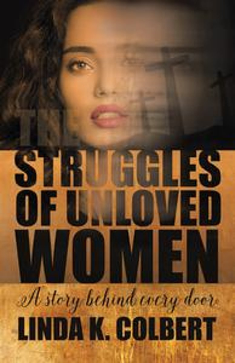 The Struggles of Unloved Women