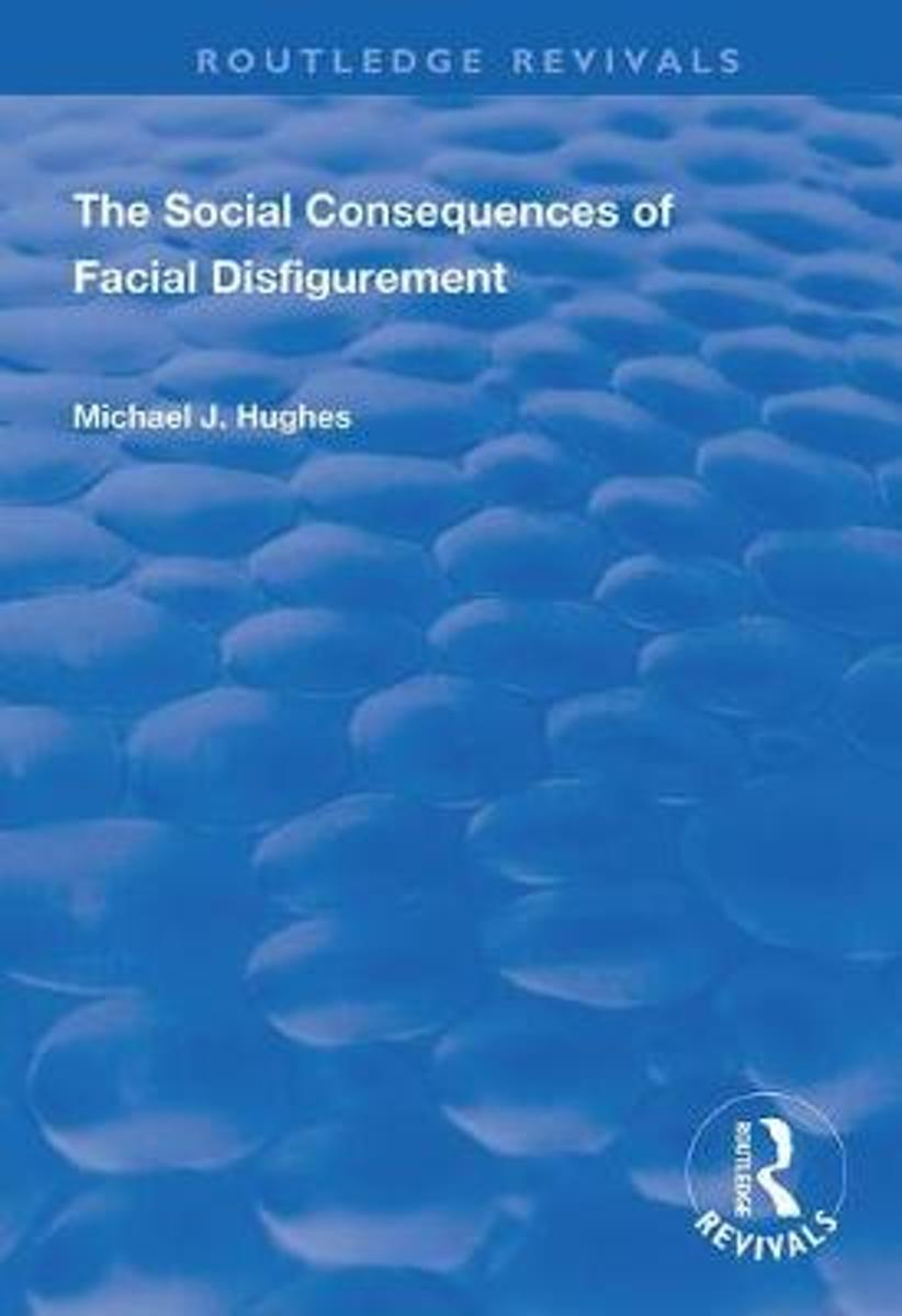 The Social Consequences of Facial Disfigurement