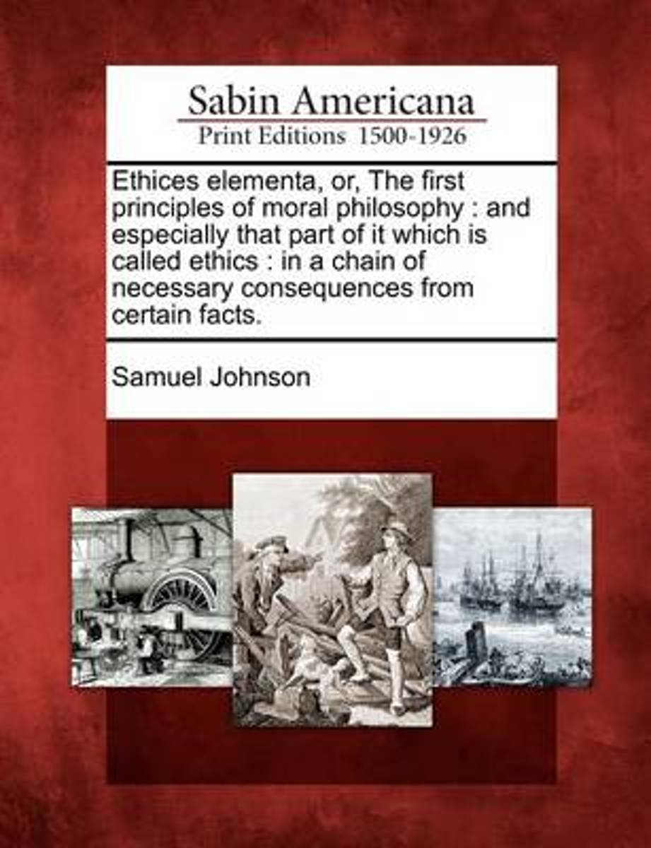Ethices Elementa, Or, the First Principles of Moral Philosophy