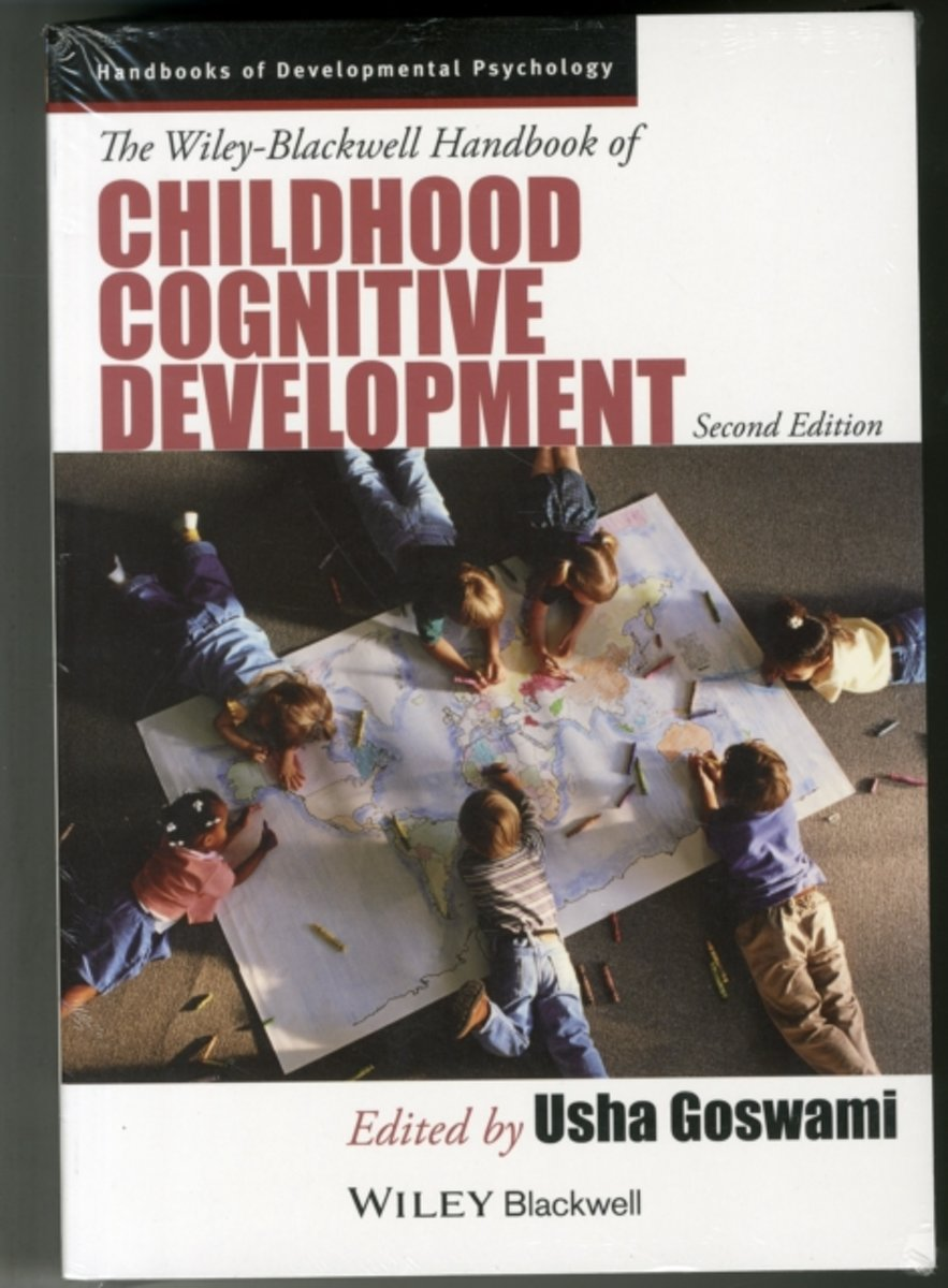 The Wiley-Blackwell Handbook of Childhood Cognitive Development and Developmental Cognitive Neuroscience