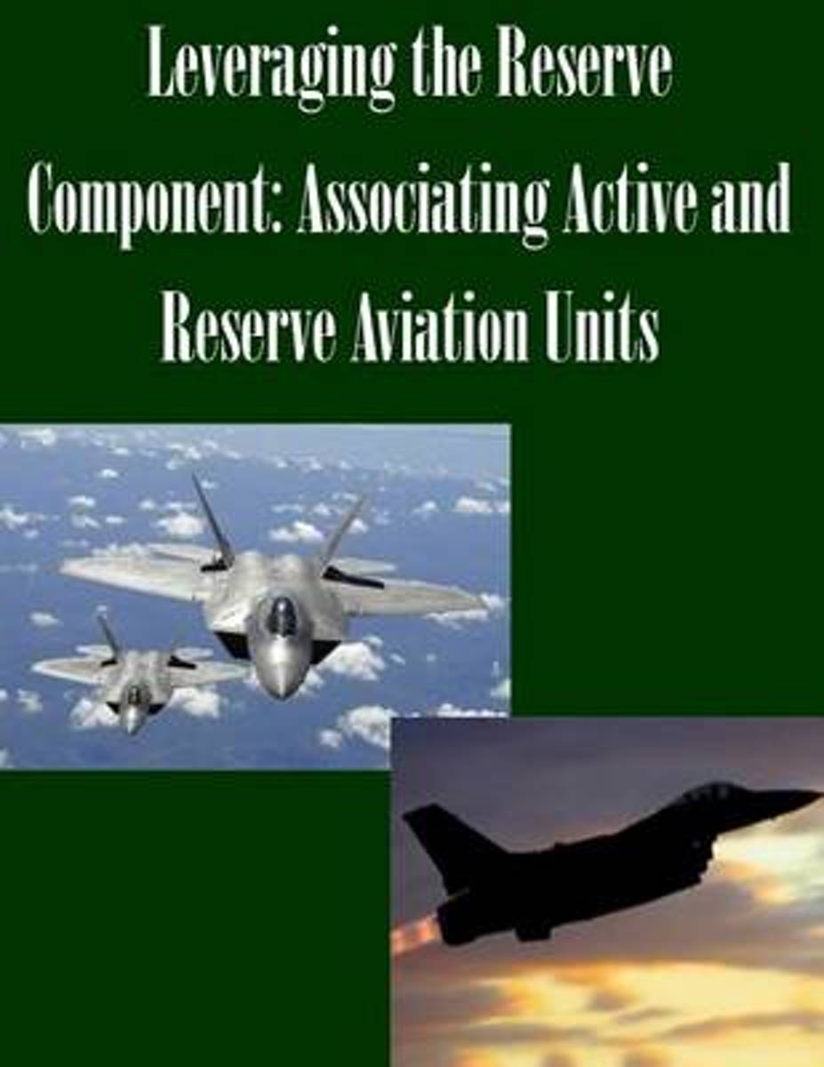 Leveraging the Reserve Component