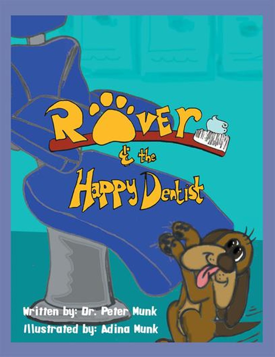 Rover and the Happy Dentist