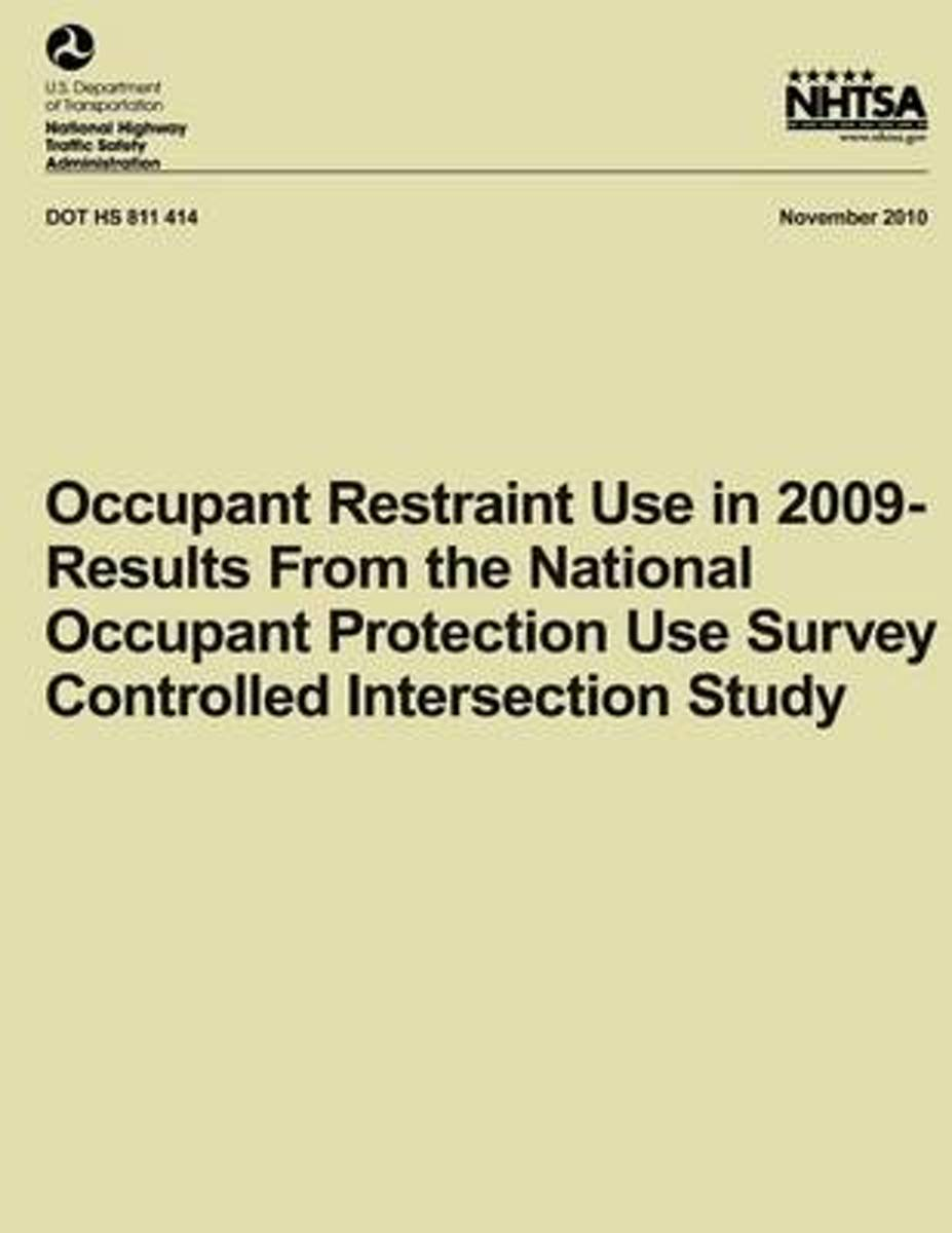 Occupant Restraint Use in 2009- Results from the National Occupant Protection Use Survey Controlled Intersection Study