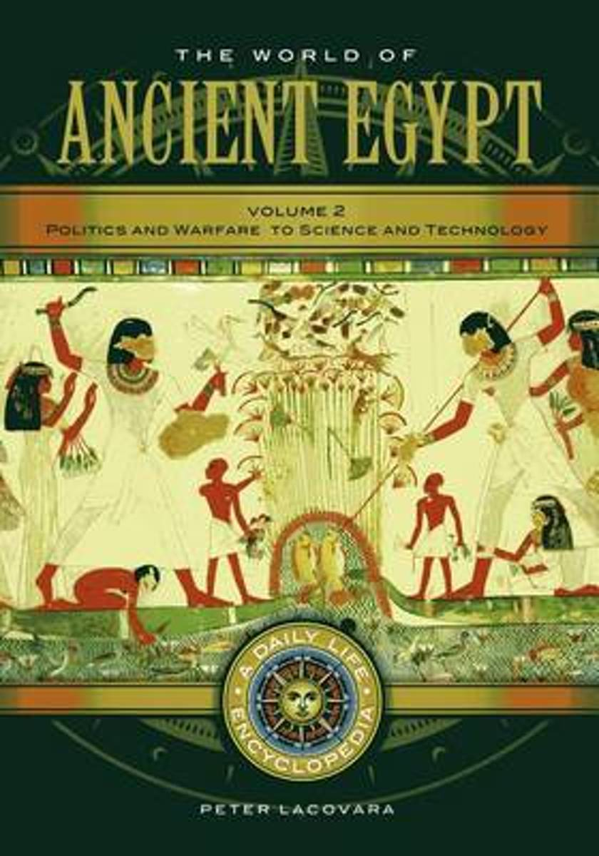 The World of Ancient Egypt [2 volumes]
