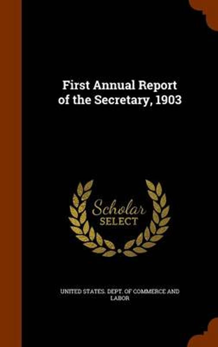 First Annual Report of the Secretary, 1903