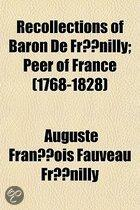 Recollections of Baron de Fr Nilly; Peer of France (1768-1828)