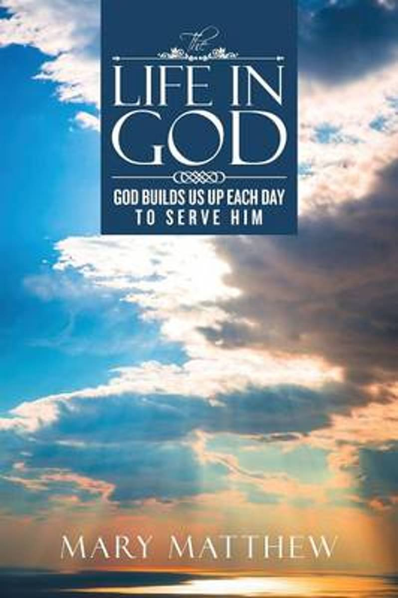 The Life in God