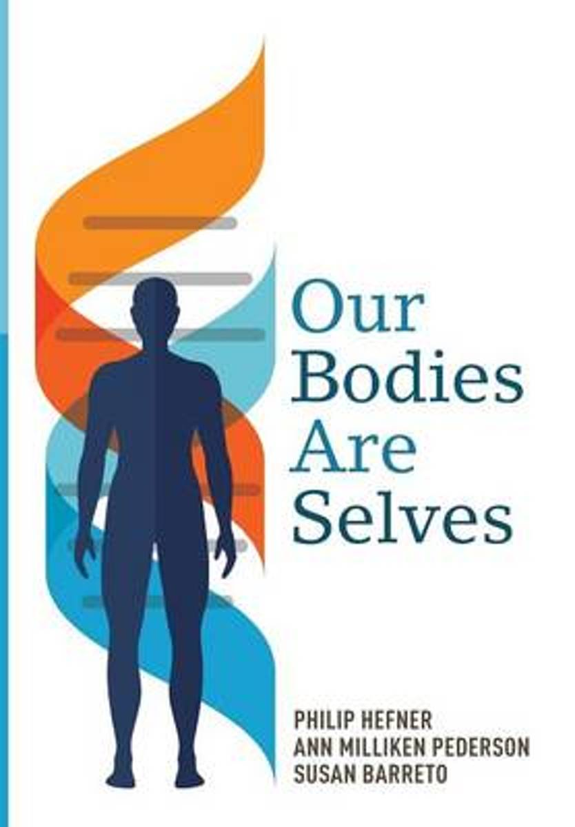 Our Bodies Are Selves